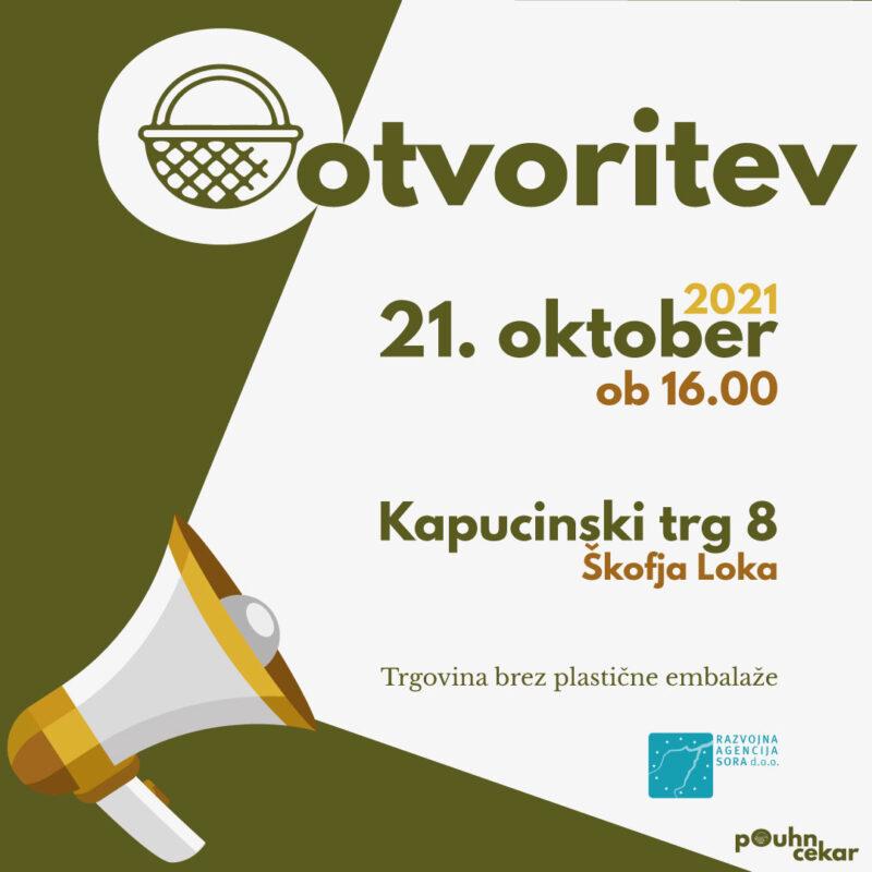 Zero Waste Škofjeloško – Otvoritev Trgovine brez plastične embalaže »Pouhn cekar« v oktobru 2021